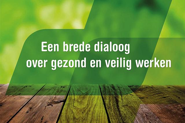 Een brede dialoog over gezond en veilig werken
